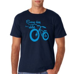 """Radshirt """"every day is a good day for a ride"""""""
